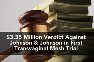 Transvaginal Mesh Verdict